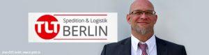 Frank Michel, Niederlassungsleiter und Prokurist der TLT Berlin GmbH