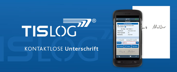 TISLOG Logistiksoftware | Kontaktlose Unterschrift