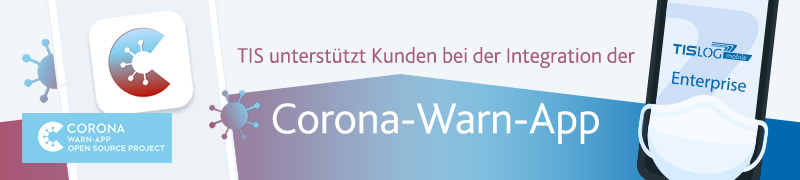 Corona Warnapp Integration | TISLOG Logistiksoftware