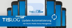 TISLOG Logistik-Software | Mobile Device Management
